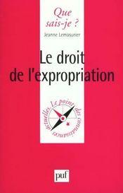 Le droit de l'expropriation qsj 3326 - Intérieur - Format classique
