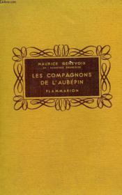 Les Compagnons De L'Aubepin. Collection Flammarion. - Couverture - Format classique