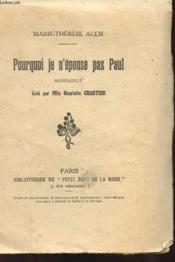 Pourquoi Je N'Epouse Pas Paul - Monologue - Couverture - Format classique