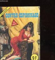 Contre Espionnage - Super Diabolique - Bande Dessinees Adulte - Couverture - Format classique