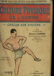 Culture Physique De L' Homme. Chacun Son Systeme. - Couverture - Format classique