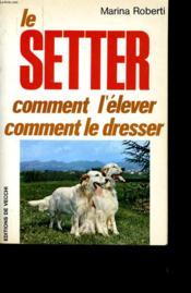 Le Setter. - Couverture - Format classique