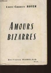Amours Bizarres - Couverture - Format classique