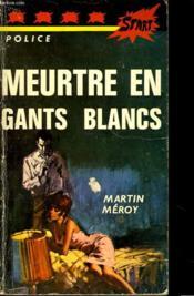 Meurtres En Gants Blancs - Couverture - Format classique