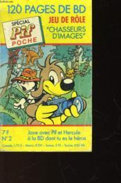 Special Pif Poche - N°2 - Chasseurs D'Images - Couverture - Format classique