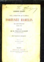 Une Ancienne Muscadine Fortunee Hamelin Lettres Inedites 1839-1851 - 2e Edition. - Couverture - Format classique