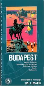 Budapest ; avenue Andrássy, berges et ponts du Danube, colline du Château, Obuda, Esztergom - Couverture - Format classique