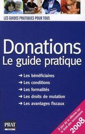 Donations ; le guide pratique (édition 2008) - Intérieur - Format classique