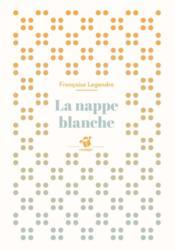 La nappe blanche - Couverture - Format classique