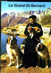 Le Grand Saint Bernard - Couverture - Format classique