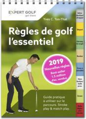 Règles de golf, l'essentiel 2019 ; guide pratique à utiliser sur le parcours - Couverture - Format classique