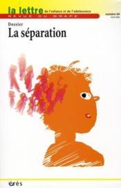 Lettre Du Grape N.64 ; La Séparation - Couverture - Format classique