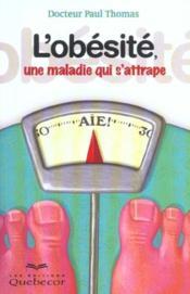 L'Obesite Une Maladie Qui S'Attrape - Couverture - Format classique