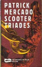 Scooter Triades - Intérieur - Format classique