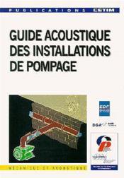 Guide acoustique des installations de pompage - Couverture - Format classique