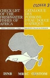 Cloffa t.3 ; catalogue des poissons d'eau douce d'Afrique / check-list of the freshwater fishes of Africa - Couverture - Format classique