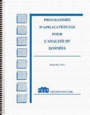Programmes d'application sas pour l'analyse des donnees - Couverture - Format classique