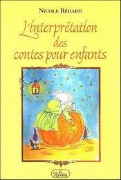 L'interpretation des contes pour enfants - Intérieur - Format classique