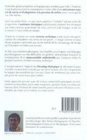 La logique du symptôme ; décodage des stress biologiques et généalogiques - 4ème de couverture - Format classique
