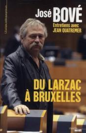 Du Larzac à Bruxelles - Couverture - Format classique