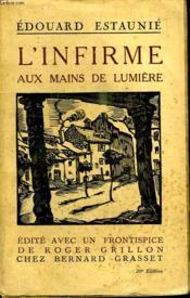 L Infirme Aux Mains De Lumiere. - Couverture - Format classique