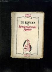 Le Roman De Mademoiselle Bulle. - Couverture - Format classique