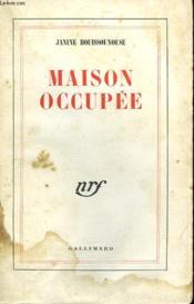 Maison Occupee. - Couverture - Format classique