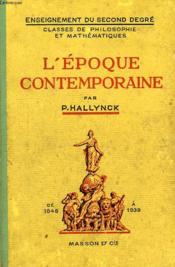 L'Epoque Contemporaine, 1848-1939, Classes De Mathematiques Et De Philosophie - Couverture - Format classique