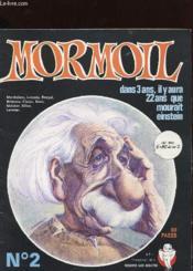 Mormoil N°2 - Dans 3 Ans Il Y Aura 22 Ans Que Mourait Einstein - Couverture - Format classique