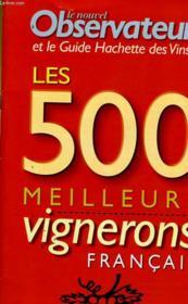 Le Nouvel Observateur - Les 500 Meilleurs Vignerons Francais 1993-2001 - Supplement Au N°1921 - Couverture - Format classique