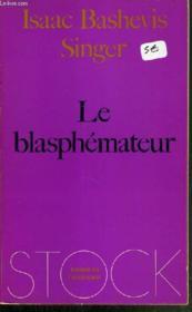 Le Blasphemateur Et Autres Nouvelles. - Couverture - Format classique