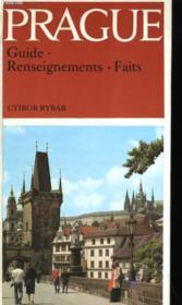 Prague - Guide - Renseignements - Faits - Couverture - Format classique