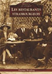 Les restaurants strasbourgeois - Couverture - Format classique