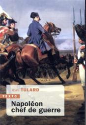 Napoléon chef de guerre - Couverture - Format classique