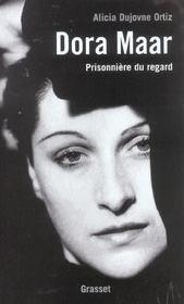 Dora Maar ; prisonnière du regard - Intérieur - Format classique