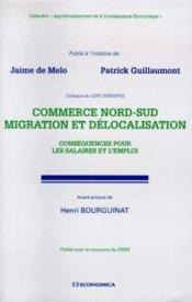 Commerce Nord-Sud, Migration Et Delocalisation - Couverture - Format classique