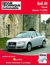 Rta 695.1 Audi A4 Diesel 11/2004 - Couverture - Format classique