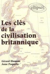 Les cles de la civilisation britannique - Intérieur - Format classique