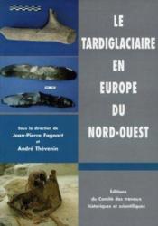 Tardiglaciaire En Europe Du Nord Ouest Acte - Couverture - Format classique