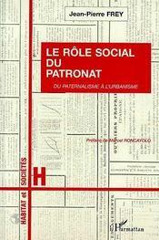 Le Role Social Du Patronat - Intérieur - Format classique