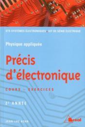 Précis d'électronique ; cours et exercices ; 2ème année ; STS systèmes électrniques, IUT de génie électronique - Couverture - Format classique