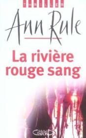 La riviere rouge sang - Couverture - Format classique