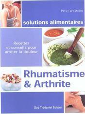 Rhumatisme & Arthrite ; Recettes Et Conseils Pour Arreter La Douleur - Intérieur - Format classique