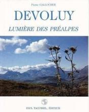 Devoluy, Lumiere Des Prealpes - Couverture - Format classique