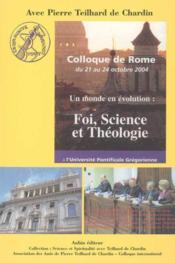 Un Monde En Evolution ; Foi, Science Et Theologie - Couverture - Format classique