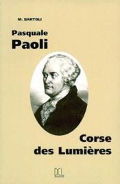 Pasquale Paolo, corse des Lumières - Couverture - Format classique