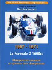 La formule 2 1600cc ; 1967-1971 - Couverture - Format classique