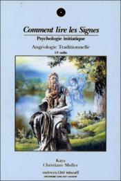 Comment lire les signes ; psychologie initiatique - Couverture - Format classique