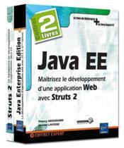 Coffret java EE ; maîtrisez le développement d'une application web avec struts 2 - Couverture - Format classique