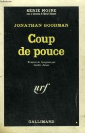 Coup De Pouce . Collection : Serie Noire N° 990 - Couverture - Format classique